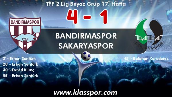 Bandırmaspor 4 - Sakaryaspor 1