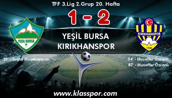 Yeşil Bursa 1 - Kırıkhanspor 2