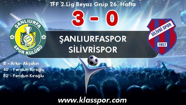 Şanlıurfaspor 3 - Silivrispor 0