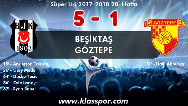 Beşiktaş 5 - Göztepe 1