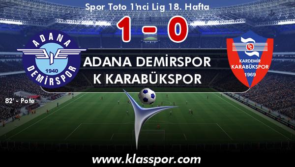 Adana Demirspor 1 - K Karabükspor 0