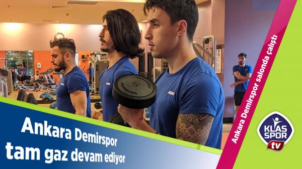 Ankara Demirspor salonda çalıştı