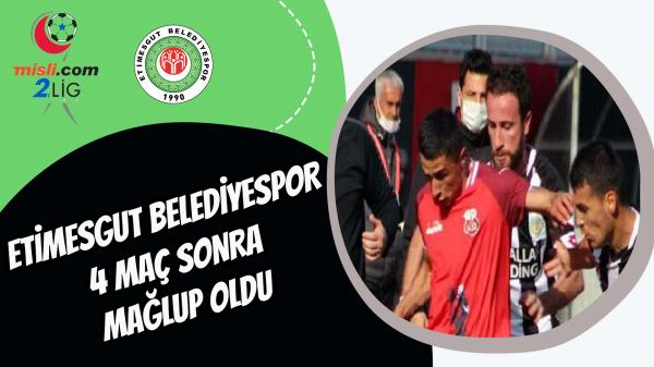 Etimesgut Belediyespor 4 maç sonra mağlup oldu