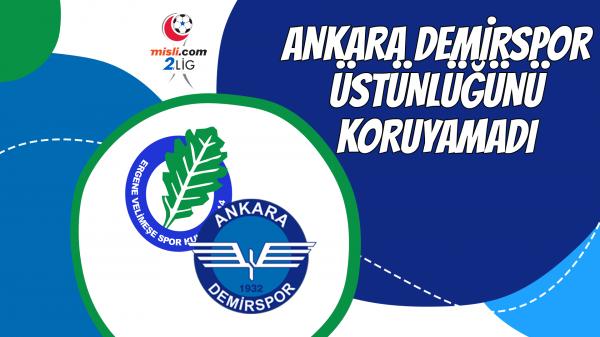 Ankara Demirspor üstünlüğünü koruyamadı