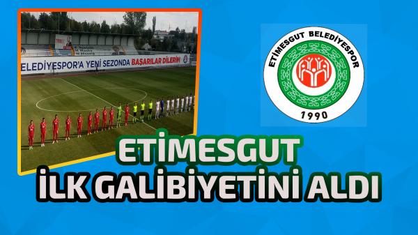 Etimesgut Belediyespor ilk galibiyetini aldı