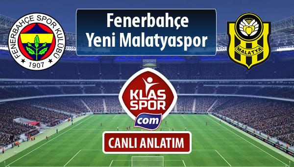 İşte Fenerbahçe - Evkur Y.Malatyaspor maçında ilk 11'ler