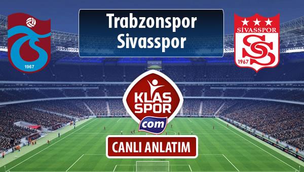 İşte Trabzonspor - Demir Grup Sivasspor maçında ilk 11'ler