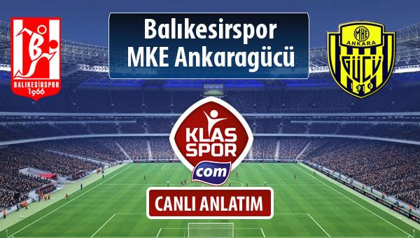 İşte Balıkesirspor Baltok - MKE Ankaragücü maçında ilk 11'ler