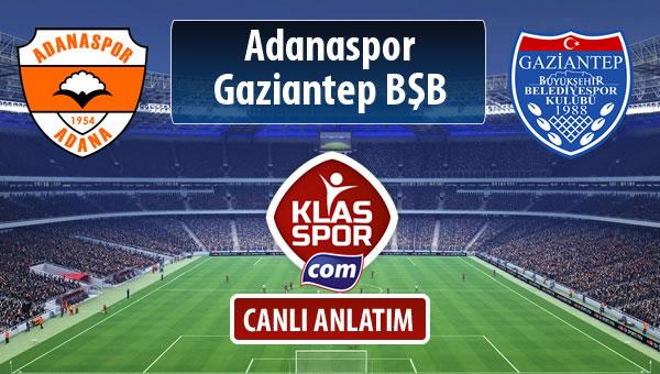 İşte Adanaspor - Gazişehir Gaziantep FK maçında ilk 11'ler