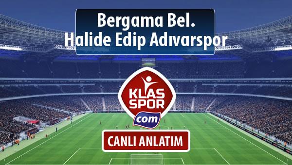 Bergama Bel. - Halide Edip Adıvarspor maç kadroları belli oldu...