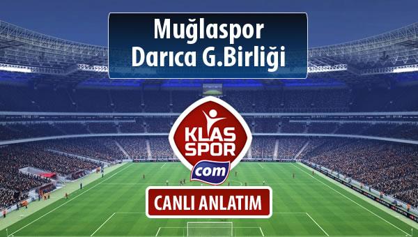 Muğlaspor - Darıca G.Birliği maç kadroları belli oldu...