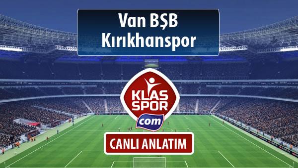 İşte Van BŞB - Kırıkhanspor maçında ilk 11'ler