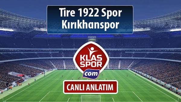 İşte Tire 1922 Spor - Kırıkhanspor maçında ilk 11'ler
