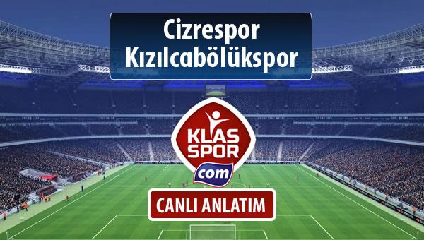 Cizrespor - Kızılcabölükspor sahaya hangi kadro ile çıkıyor?