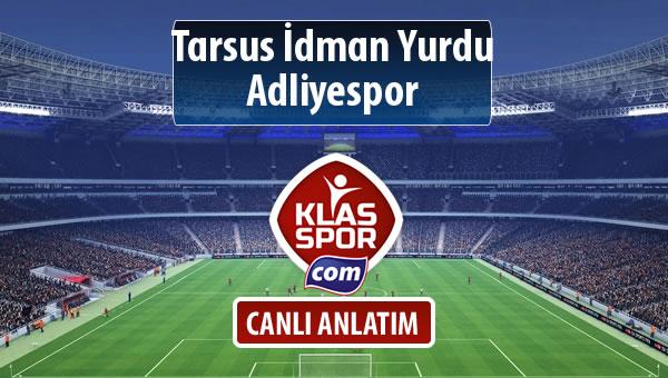 İşte Tarsus İdman Yurdu - Adliyespor maçında ilk 11'ler
