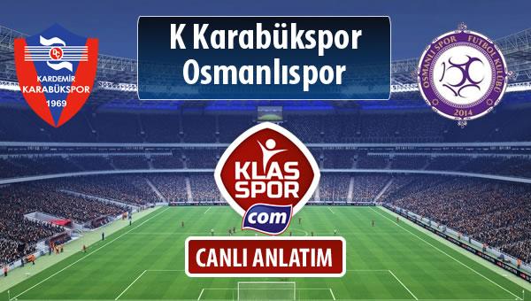 İşte K Karabükspor - Osmanlıspor maçında ilk 11'ler
