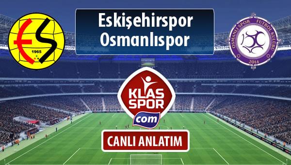 İşte Eskişehirspor - Osmanlıspor maçında ilk 11'ler
