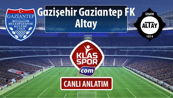 Gazişehir Gaziantep FK - Altay sahaya hangi kadro ile çıkıyor?