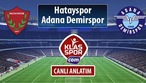 Hatayspor - Adana Demirspor sahaya hangi kadro ile çıkıyor?