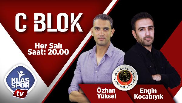 """""""C Blok"""" her Salı günü Klasspor TV'de"""