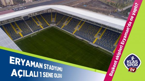 Eryaman Stadyumu açılalı 1 sene oldu