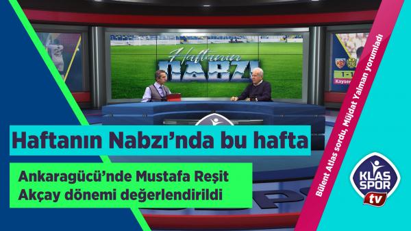 Mustafa Reşit Akçay Klasspor Tv'de duyuruldu