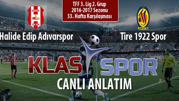 Halide Edip Adıvarspor - Tire 1922 Spor sahaya hangi kadro ile çıkıyor?