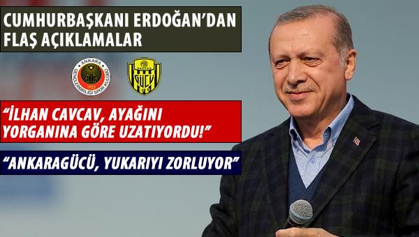 """Cumhurbaşkanı Erdoğan: """"Yılların kulübü Ankaragücü, Süper Lig'de yok!"""""""