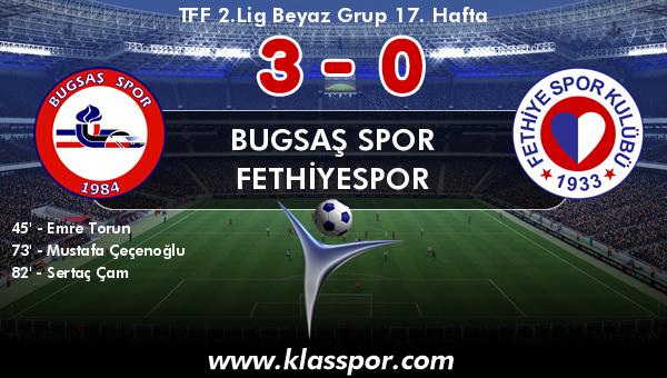 Bugsaş Spor 3 - Fethiyespor 0