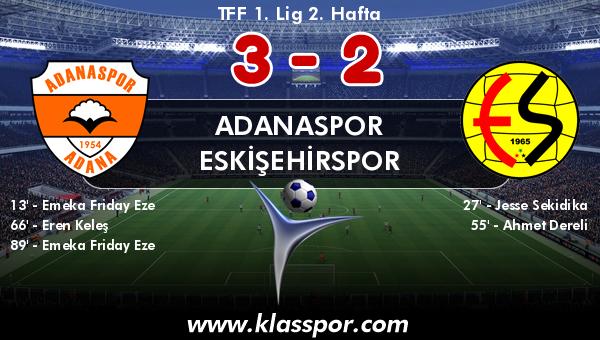 Adanaspor 3 - Eskişehirspor 2