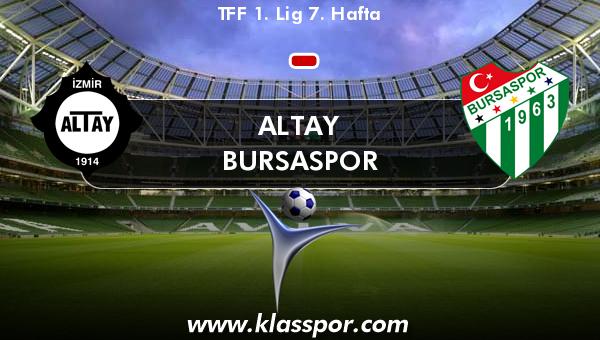 Altay  - Bursaspor