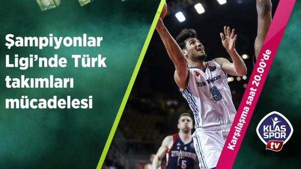 Şampiyonlar Ligi'nde Türk takımları mücadelesi
