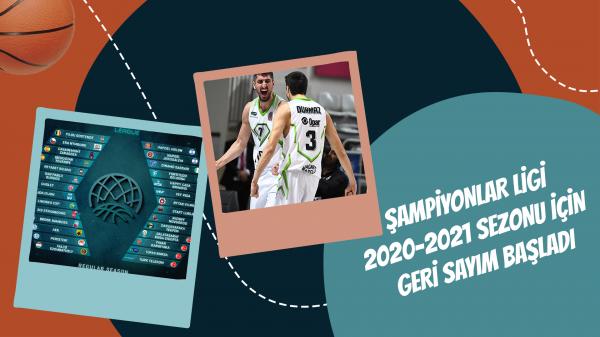 Şampiyonlar Ligi 2020-2021 Sezonu İçin Geri Sayım Başladı