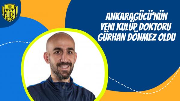 Ankaragücü'nün yeni kulüp doktoru Gürhan Dönmez oldu