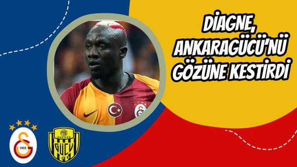 Diagne Ankaragücü'nü gözüne kestirdi