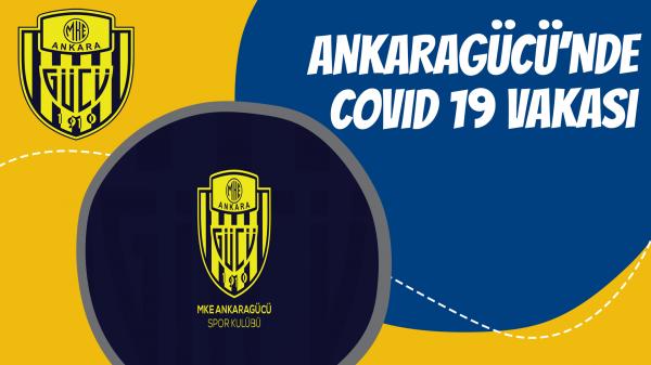 Ankaragücü'nde Covid 19 vakası