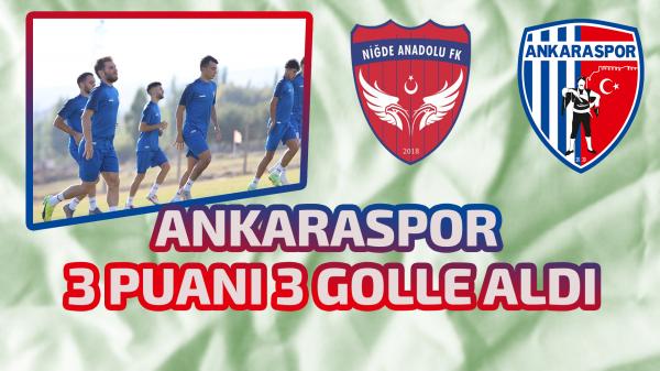 Ankaraspor 3 puanı 3 golle aldı