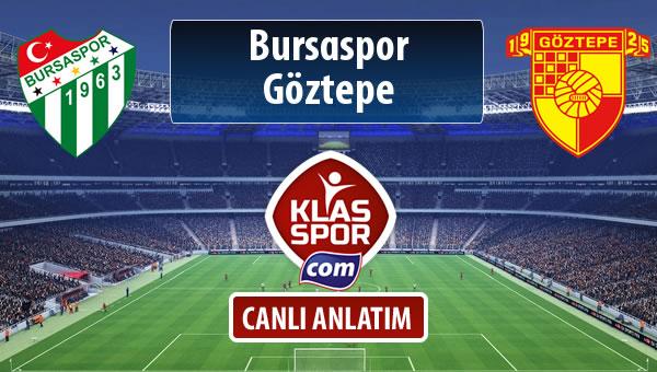 İşte Bursaspor - Göztepe maçında ilk 11'ler