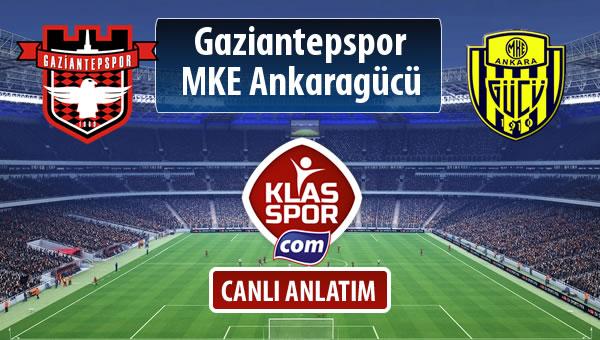 İşte Gaziantepspor - MKE Ankaragücü maçında ilk 11'ler