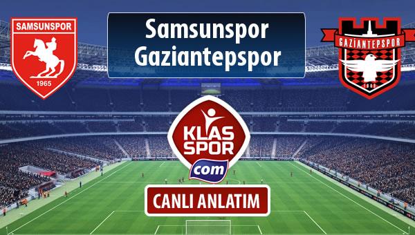 Samsunspor - Gaziantepspor maç kadroları belli oldu...