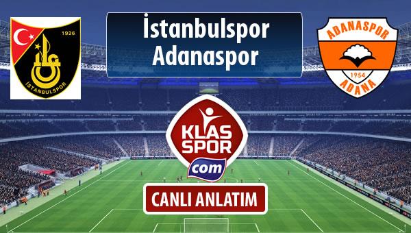 İstanbulspor - Adanaspor sahaya hangi kadro ile çıkıyor?