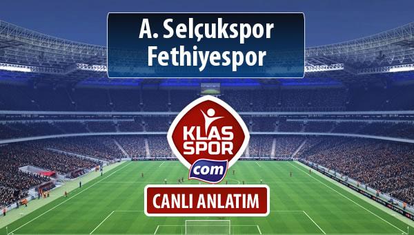 İşte A. Selçukspor - Fethiyespor maçında ilk 11'ler
