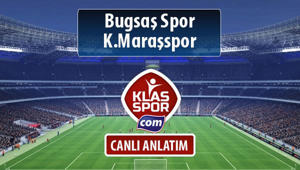 Bugsaş Spor - K.Maraşspor sahaya hangi kadro ile çıkıyor?