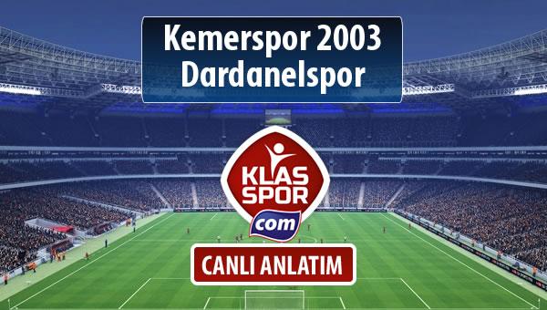 Kemerspor 2003 - Dardanelspor sahaya hangi kadro ile çıkıyor?