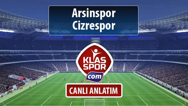 Arsinspor - Cizrespor sahaya hangi kadro ile çıkıyor?