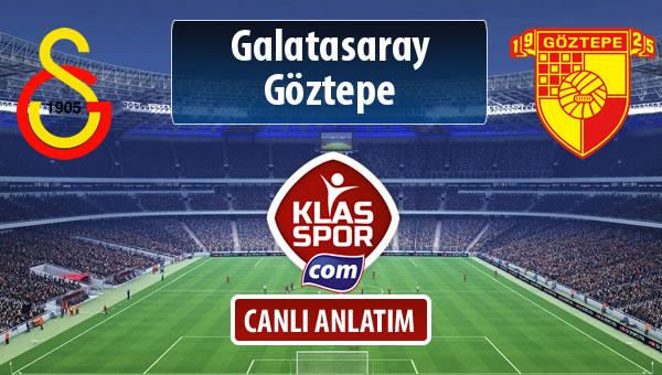 Galatasaray - Göztepe sahaya hangi kadro ile çıkıyor?