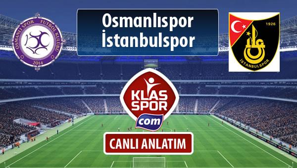 Osmanlıspor - İstanbulspor sahaya hangi kadro ile çıkıyor?