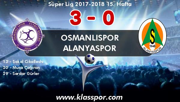 Osmanlıspor 3 - Alanyaspor 0