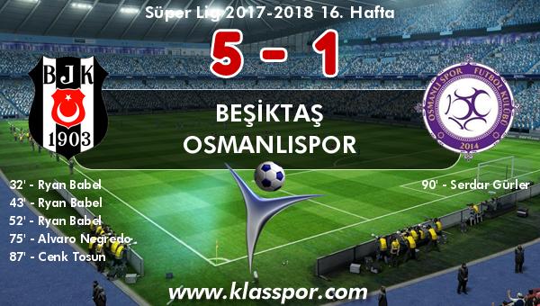 Beşiktaş 5 - Osmanlıspor 1
