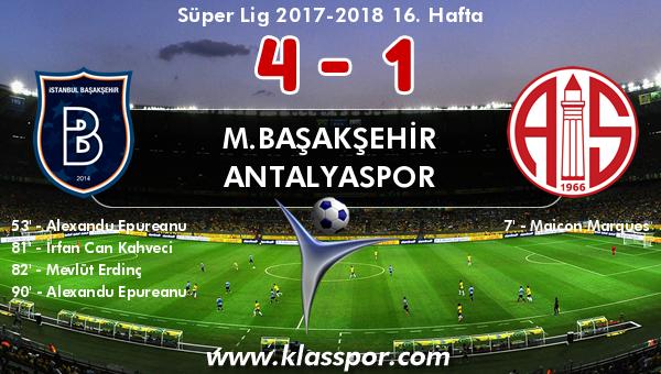 M.Başakşehir 4 - Antalyaspor 1